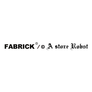FABRICK by A store Robot x G3O
